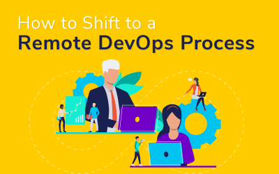How to Shift to a Remote DevOps Process