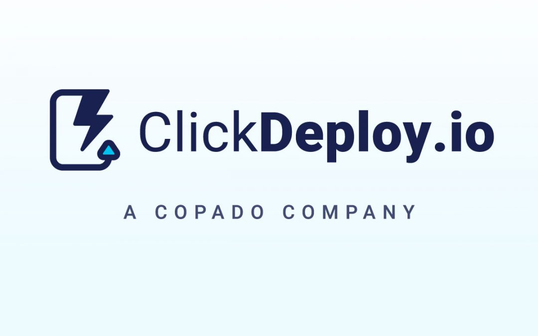 CEO Update: ClickDeploy Acquisition